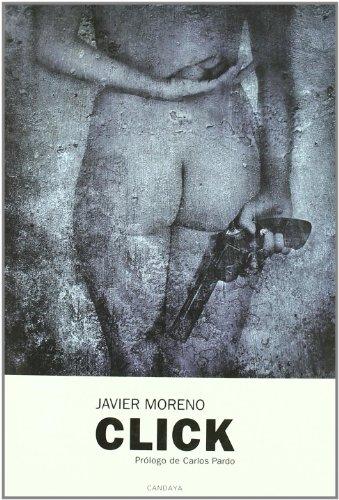 Click (Paperback): Francisco Javier Moreno