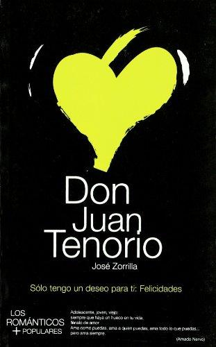 9788493601003: Don Juan Tenorio. (Col.Los Romanticos Mas Populares)