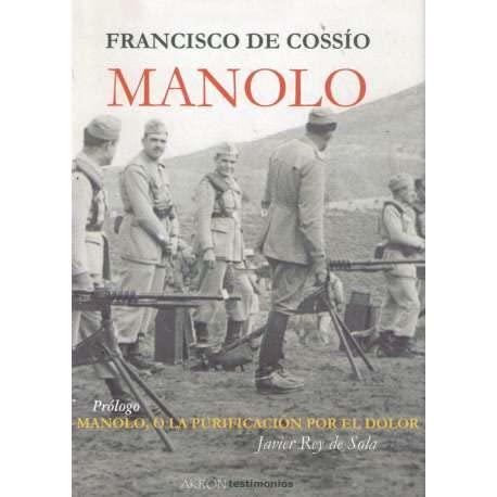 9788493601171: Manolo (Testimonios (akron))