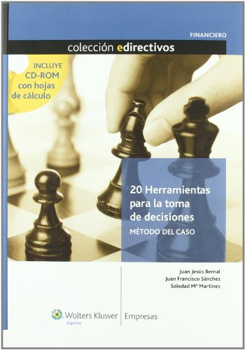 9788493602819: 20 herramientas para la toma de decisiones: Método del caso (Edirectivos)
