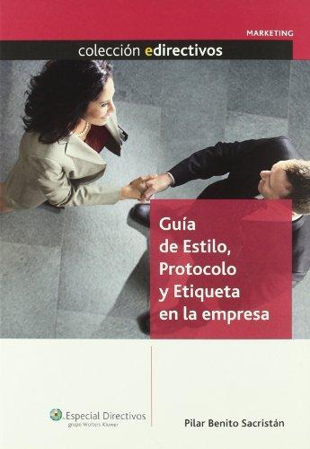 9788493602871: Guía de estilo, protocolo y etiqueta en la empresa