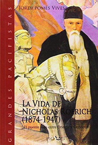 9788493602932: La Vida De Nicholas Roerich (Rústica B/N)