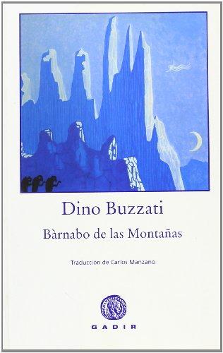 9788493603335: Bárnabo de las Montañas (Gadir Ficción)