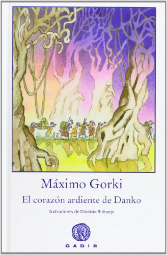 9788493603397: El corazon ardiente de Danko/ The Flamming Heart of Danko (Spanish Edition)