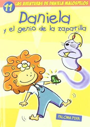 9788493605391: Daniela y el genio de la zapatilla