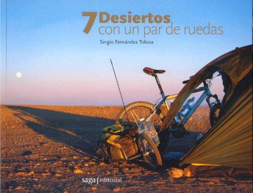 9788493605599: 7 desiertos con un par de ruedas