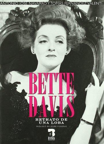 Bette Davis : historia de una loba: Fernández Valentí, Tomás;