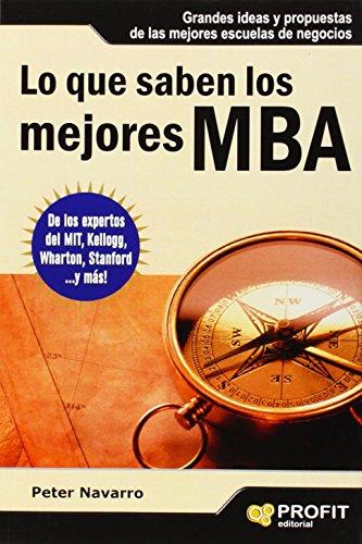9788493608439: Lo que saben los mejores MBA (Spanish Edition)