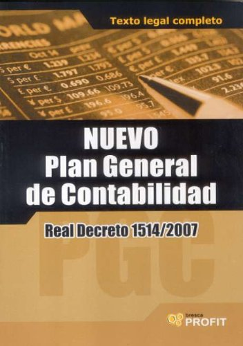 9788493608484: NUEVO PLAN GENERAL DE CONTABILIDAD.