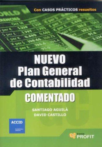 NUEVO PLAN GENERAL DE CONTABILIDAD (INTRODUCCION PRACTICA CON CASOS PRACTICOS RESUELTOS) - Aguilà Batllorí, Santiago