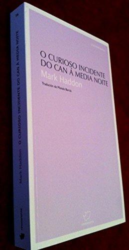 9788493610173: (G).16.CURIOSO INCIDENTE DO CAN A MEDIA NOITE.(CONTEMPORAN