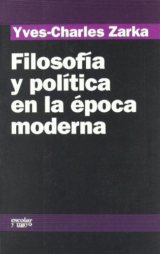 9788493611125: Filosofía y política en la época moderna (Analisis Y Critica)