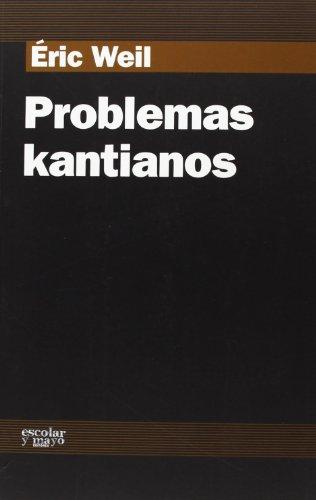 9788493611187: Problemas Kantianos