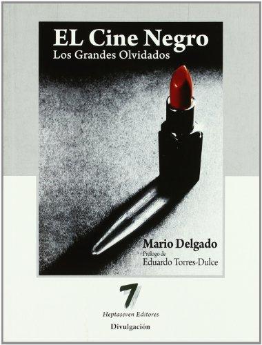 9788493613174: Cine negro, el - los grandes olvidados (Divulgacion)