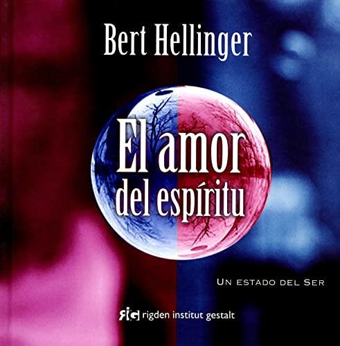 El amor del espiritu / The love: Hellinger, Bert