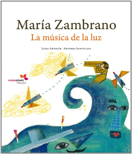 9788493617868: Maria Zambrano La Musica De La Lu (Violeta Infantil - Biografías)
