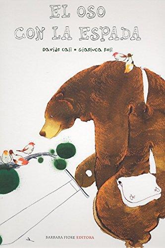 9788493618582: El oso con la espada