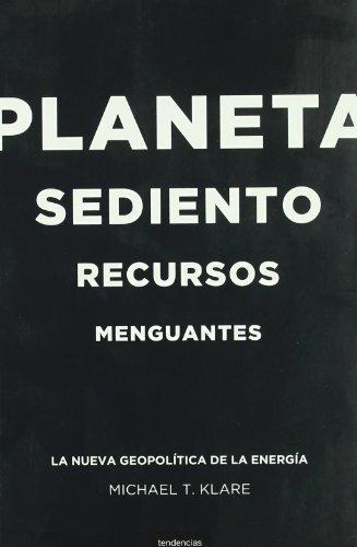 9788493619459: Planeta sediento, recursos menguantes (Spanish Edition)