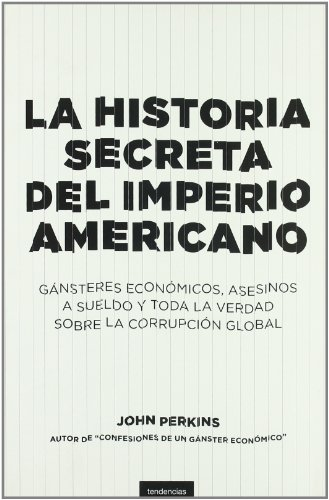 9788493619466: Historia secreta del imperio americano (Spanish Edition)