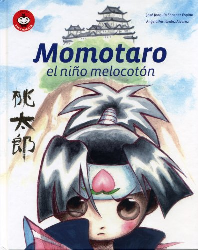 9788493619862: Momotaro, el niA±o melocotA³n