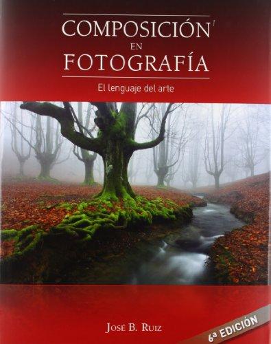 9788493620714: Composicion en fotografia - el lenguaje del arte