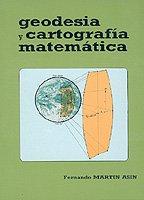 9788493621421: Geodesia Y Cartografia Matematica