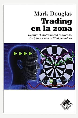 9788493622664: Trading En La Zona