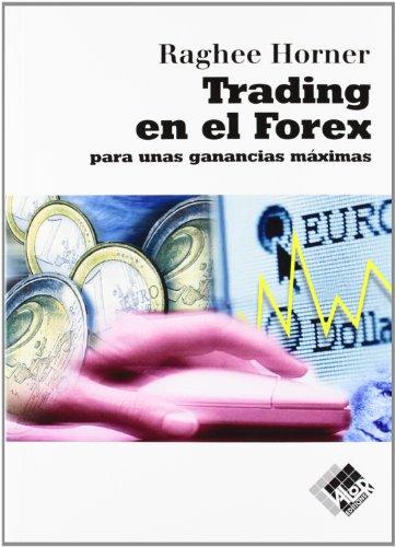 9788493622671: Trading en el Forex (Finanzas (valor))