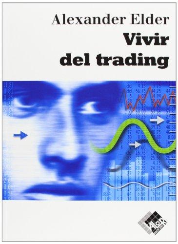 9788493622688: Vivir del trading