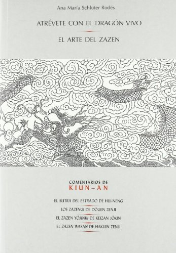 Atrevete Con El Dragon Vivo - El: Ana María Schlüter