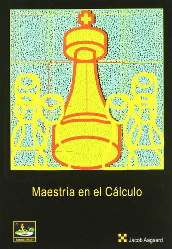 9788493623852: Maestria en el calculo