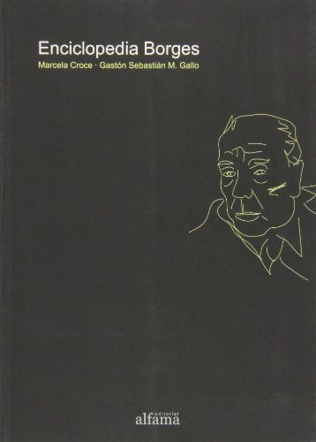ENCICLOPEDIA BORGES: MARCELA CROCE, GASTON SEBASTIAN M. GALLO