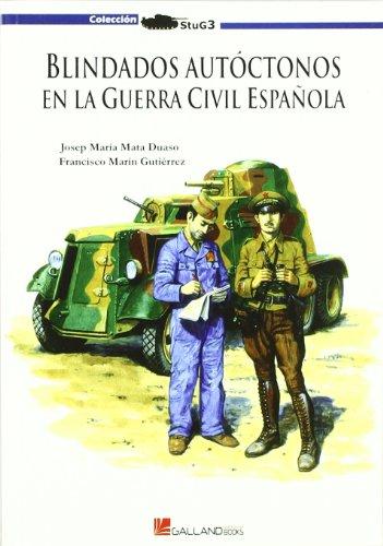 9788493625153: Blindados autóctonos en la guerra civil española