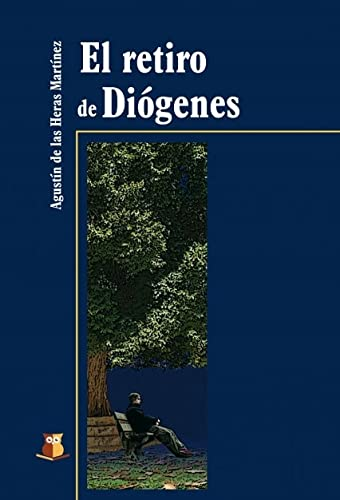 9788493625917: El retiro de Diógenes