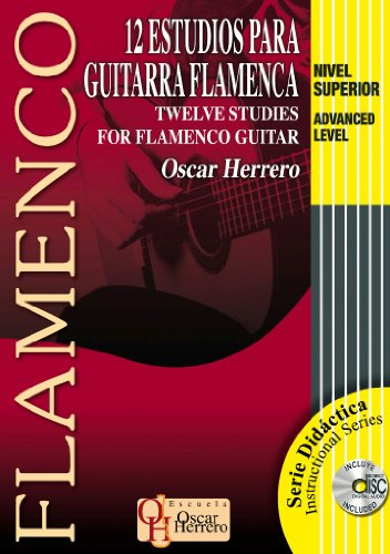 9788493626006: 12 estudios para guitarra flamenca / Twelve Studies for Flamenco Guitar, Nivel superior / Advanced Level (Flamenco: Instructional) (Spanish, English and French Edition)