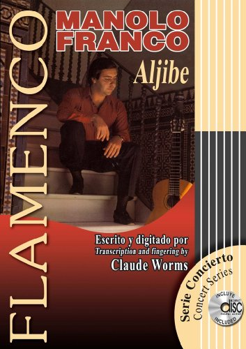 9788493626020: ALJIBE (Libro de Partituras + CD / Score Book + CD) (FLAMENCO: Serie Didáctica / Instructional Series)