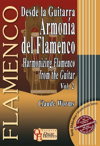 9788493626082: Harmonizing the Flamenco from the Guitar, Vol. 2 Desde la Guitarra Armonia del Flamenco (Flamenco: Didactica)