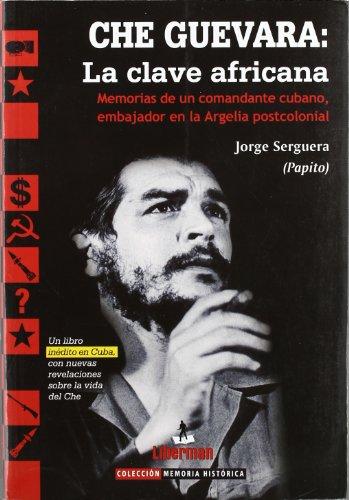 9788493628024: Che Guevara - la clave africana (Memoria Historica)