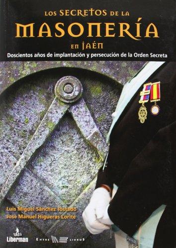 9788493628062: Los secretos de la masonería en Jaén