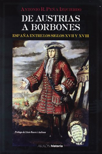 9788493629311: de Austrias a Borbones: Espana Entre Los Siglos XVII y XVIII