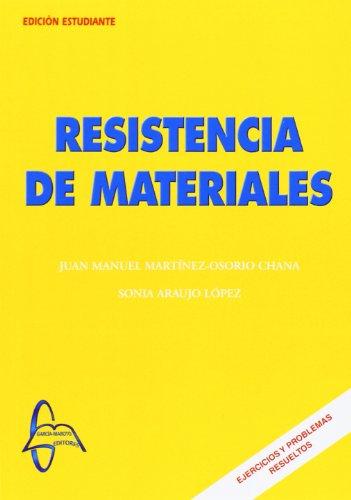 Resistencia de materiales.: Martinez-Osorio Chana, Juan Manuel