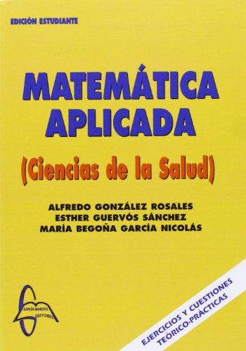9788493629991: Matematica aplicada ciencias de la salud