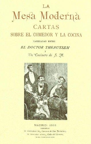 9788493630485: La Mesa Moderna: el Doctor Thebussem y un Concinero de S.m. (ed. Facsimil)