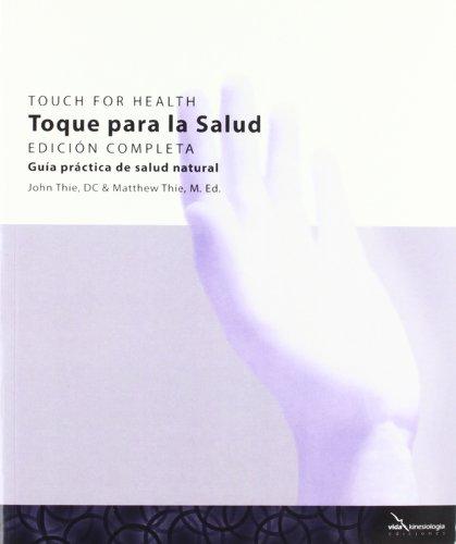 9788493630768: Toque Para La Salud