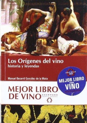 9788493631581: Origenes del vino, los - historia y leyendas
