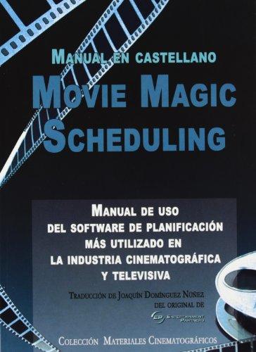 Movie magic scheduling: manual de uso de: DomÍnguez NuÑez, JoaquÍn
