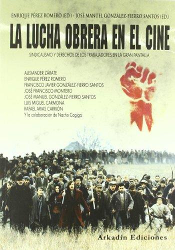 9788493635299: La lucha obrera en el cine