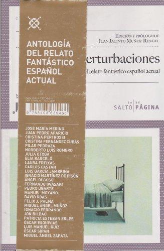 9788493635466: Perturbaciones: Antología del relato fantástico español actual (Colección Púrpura)