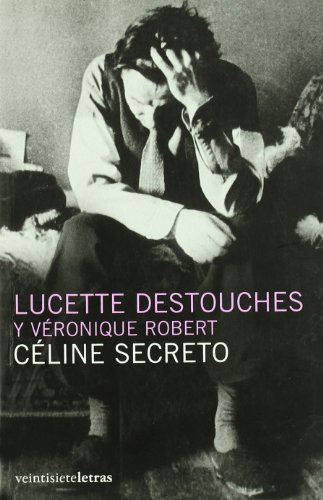 9788493635893: Céline secreto (In/mediaciones)