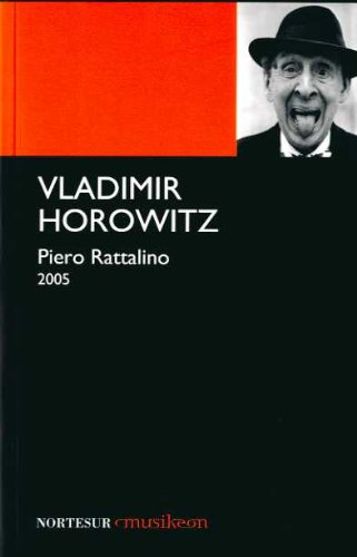 9788493636906: Vladimir Horowitz (Nortesur Musikeon)